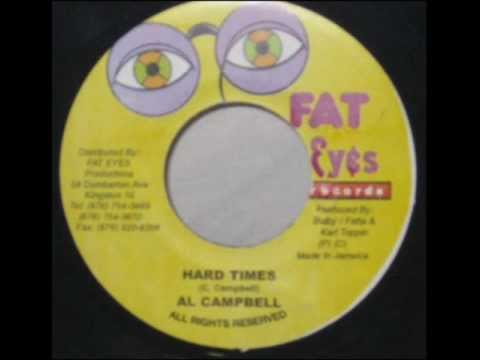 Al Campbell Hard times & dub