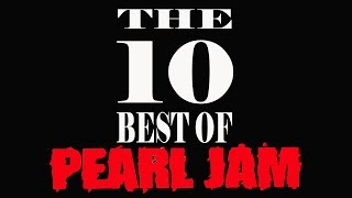 6   the 10 best of pearl jam