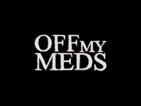 Far Away (Demo) - Off My Meds