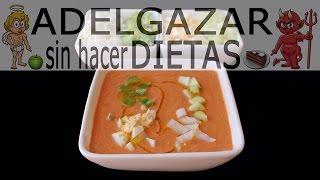 Gazpacho Andaluz # Adelgazar Sin Hacer Dietas