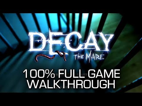Decay: The Mare - 100% Full Game Walkthrough - All Achievements & Collectibles + Coins