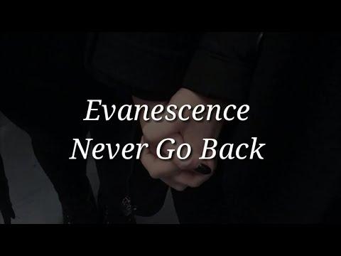 Evanescence - Never Go Back (Lyrics)