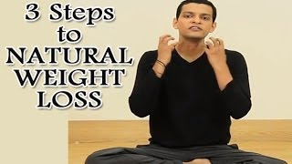 3 Simple Steps for Natural Weight Loss