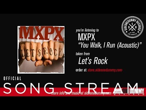 MXPX - You Walk, I Run (Acoustic) mp3