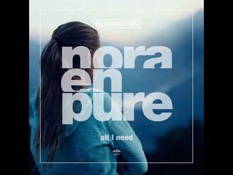 Download Nora En Pure - All I Need (Extended Mix)
