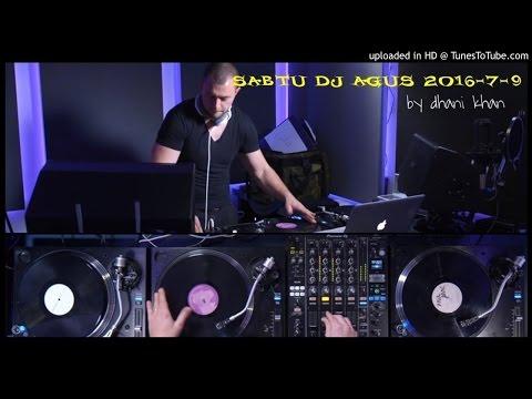 SABTU DJ AGUS 2016-7-9