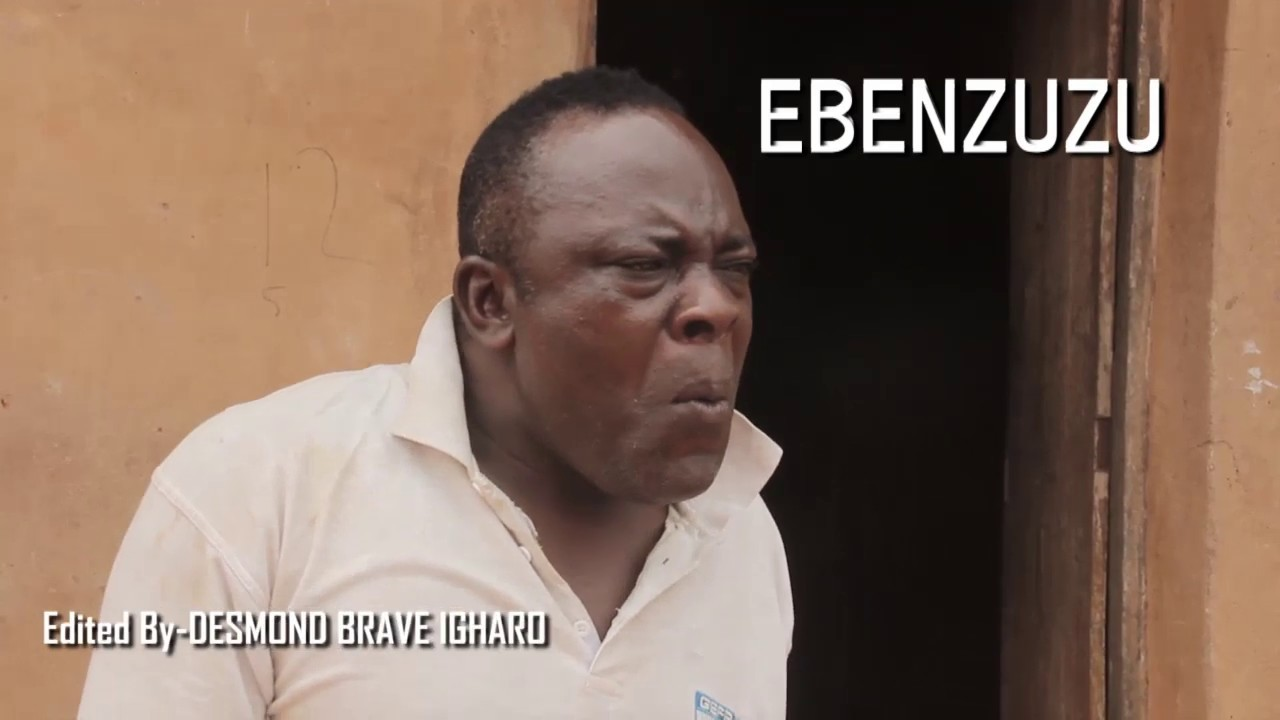 Download EBENZUZU  - EDO COMEDY MOVIE Trailer 2019