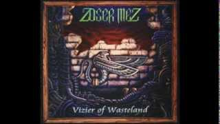 Watch Zoser Mez Wasteland video