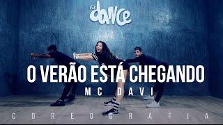 O Verão Está Chegando - Mc Davi - Coreografia |  FitDance TV
