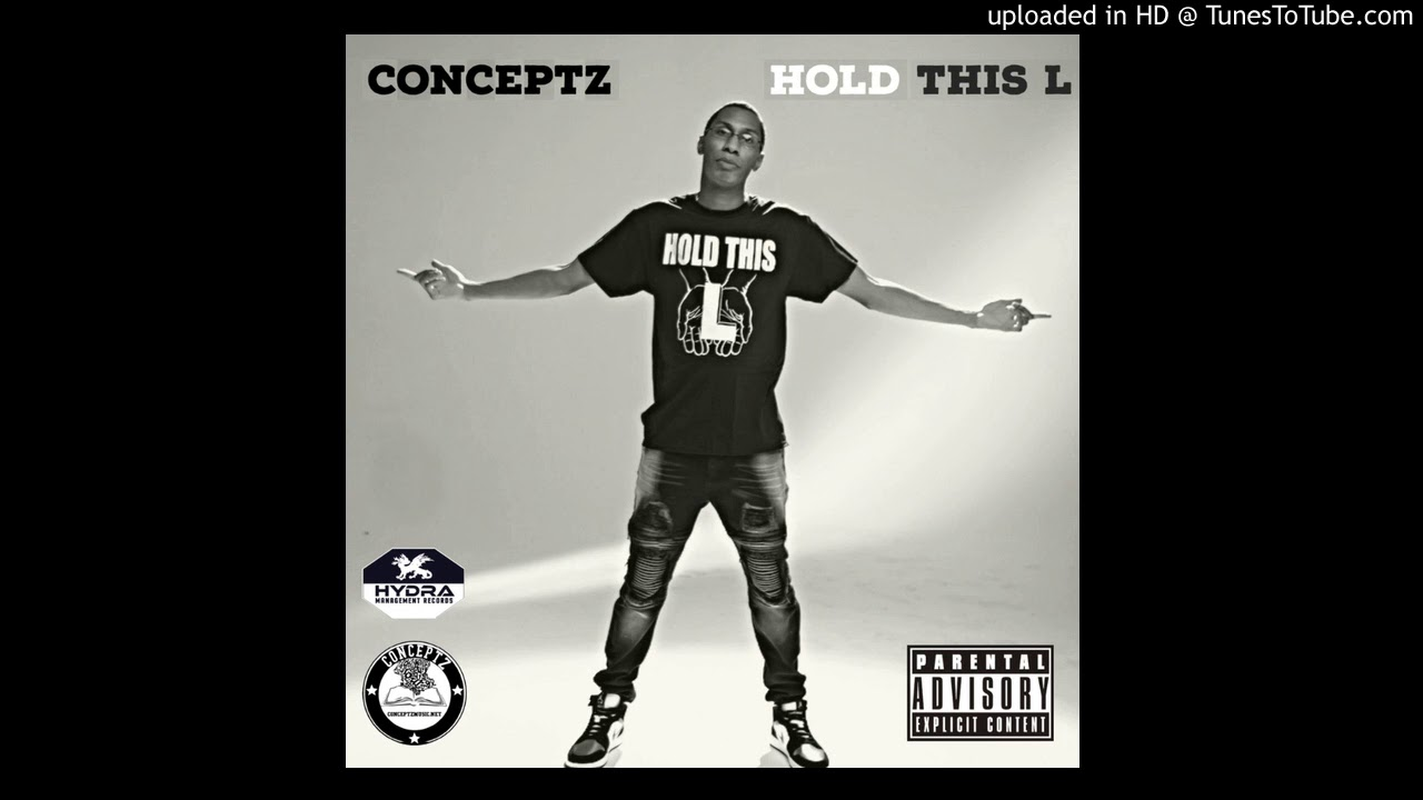 Conceptz - Hold This L (Out Now!)