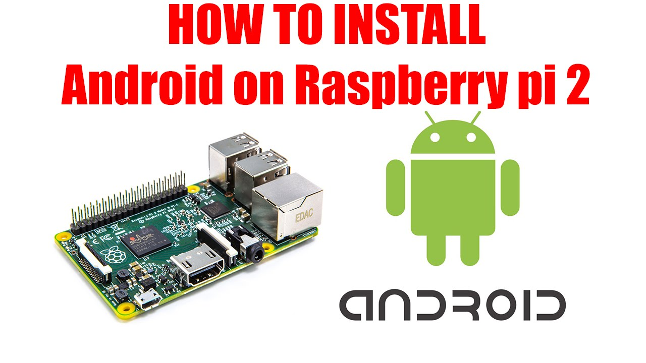 😍 Download android tv os for raspberry pi 2 | Best