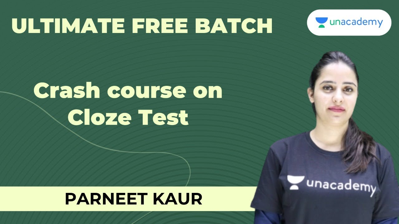 Crash course on Cloze Test | Unacademy Live - SSC Exams | Parneet Kaur