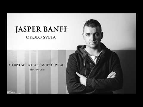 Jasper Banff - First Song feat.Family Compact (prod.Unit)