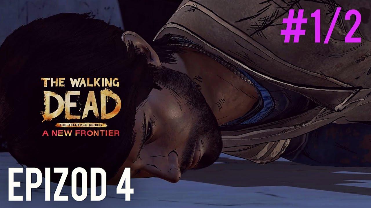 DEDŁEM – The Walking Dead: A New Frontier Epizod 4 #1/2