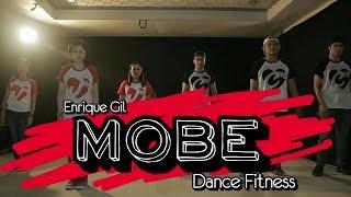MOBE // Enrique Gil // Dance Fitness // JM
