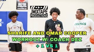 SHARIFE COOPER AND OMAR COOPER WORKOUT W/ COACH DEZ + 1 VS 1