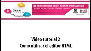 Como utilizar el editor HTML de Moodle