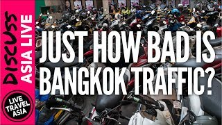 Just How Bad is the Traffic in Bangkok? Discuss Asia Live #1