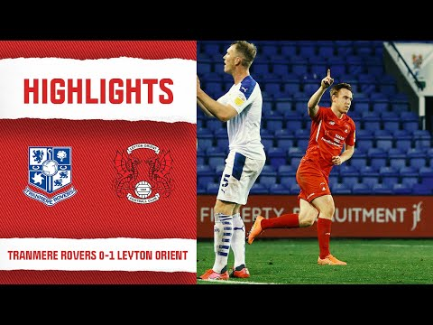 Tranmere Leyton Orient Goals And Highlights