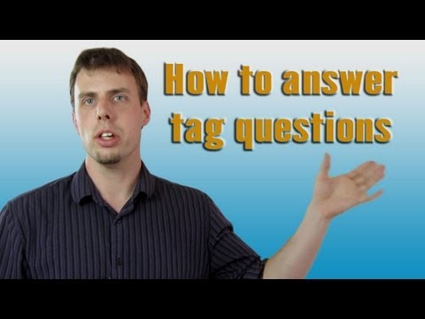 How to Answer Tag Questions   Like A Native Speaker