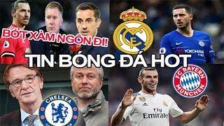 Tin bóng đá 19/03|Ibra đay nghiến huyền thoại MU vì xàm, Hazard quyết đến Real dù Chelsea tính cùn