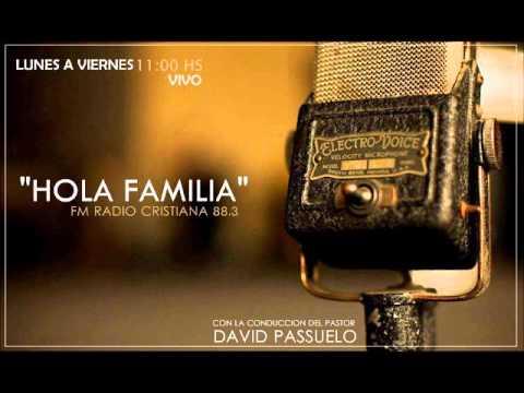 Hola familia (programa de radio hola familia fm cristiana 88.3) parte 1
