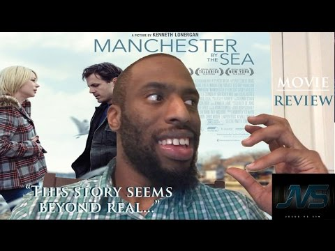 """MOVIE REVIEW of MANCHESTER BY THE SEA (2016) 