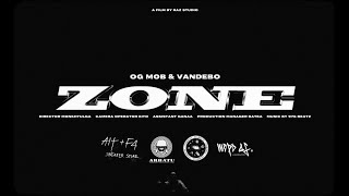 O.G MOB x Vandebo - Zone (Official Music Video)