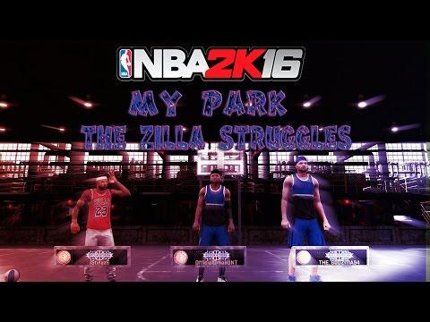 NBA 2K16 My Park Zilla Struggling