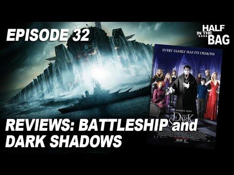Half in the Bag Episode 32: Battleship and Dark Shadows