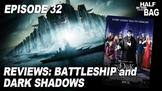 Half in the Bag Episode 32: Battleship and Dark Shadows