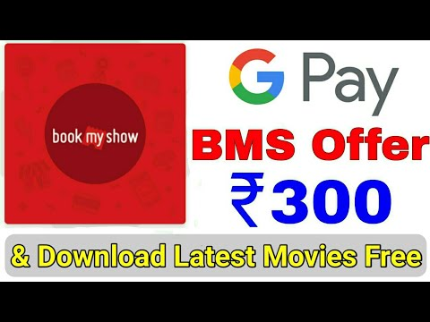 Google Pay BookMyShow ₹300 Scratch Card Started Again || Download Latest Movies & WebSeries For Free