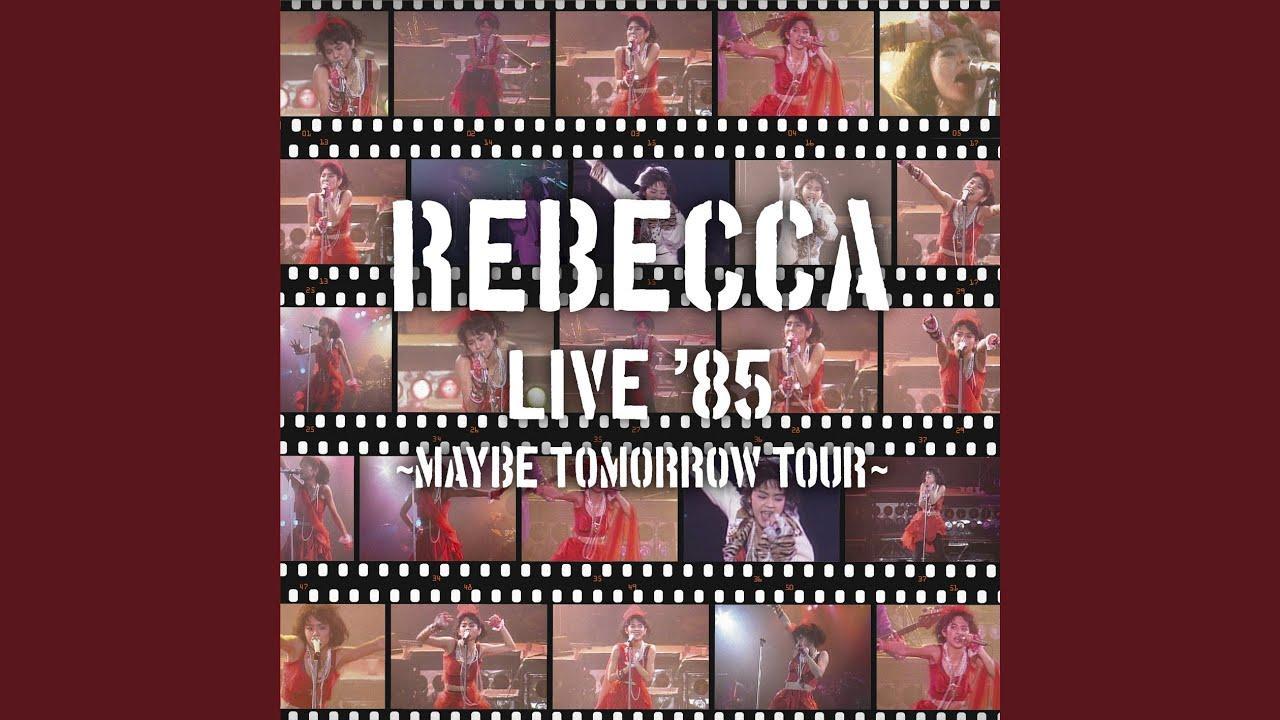 フレンズ (Maybe Tomorrow Tour ...