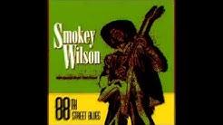 Smokey Wilson   ~   ''Rat Takin' Your Cheese'' & ''Sittin' In Jackson'' 1995