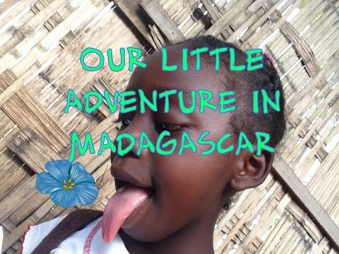 Our little adventure in Madagascar