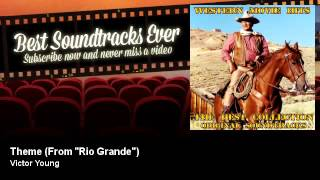 "Victor Young - Theme - From ""Rio Grande"""