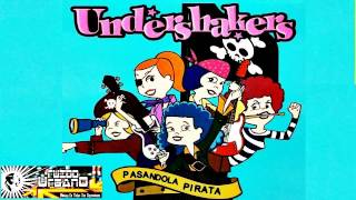 Undershakers - Pasandola Pirata