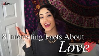 8 Psychology Facts About Love