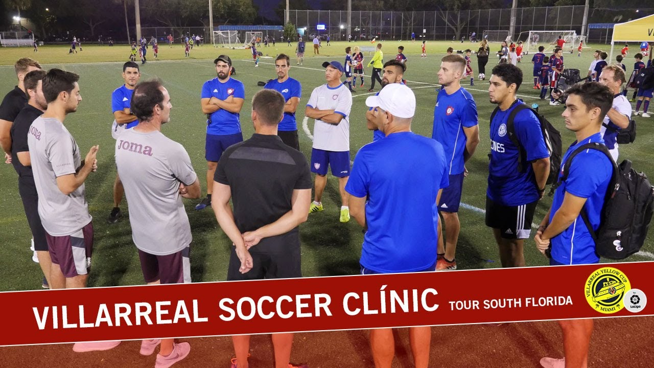 Villarreal Soccer Clínic Tour South Florida -  Cyclone Soccer Hollywood | 2019