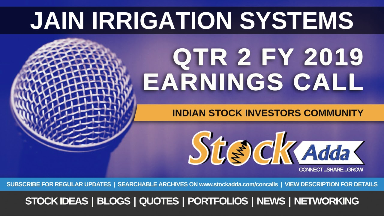 Jain Irrigation Systems Ltd Investors Conference Call Qtr2 FY19