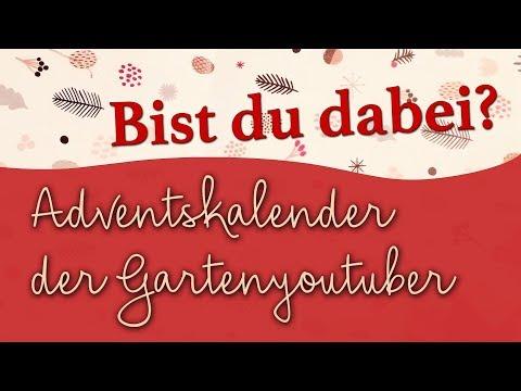 Adventskalender Der Garten-YouTuber 2019 ❄☃🌲