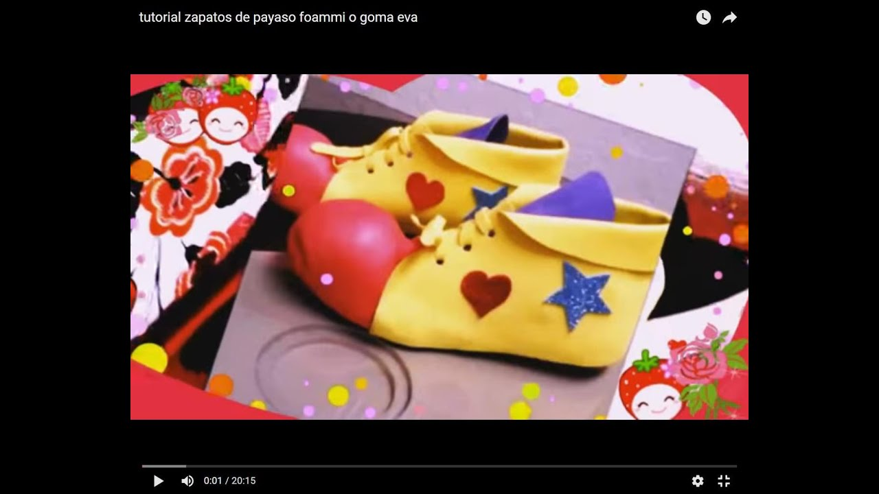 tutorial zapatos de payaso foammi o goma eva - YouTube