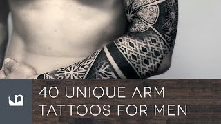 Video 40 Unique Arm Tattoos For Men download MP3, 3GP, MP4, WEBM, AVI, FLV Juli 2018