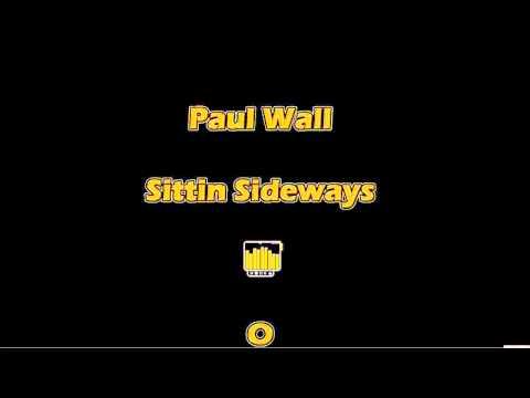 Paul Wall -  Sittin Sideways HD
