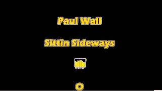 Paul Wall -  Sittin Sideways HD