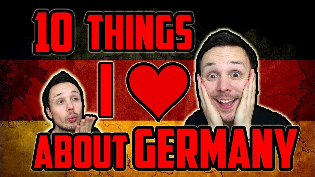 10 Things I LOVE About Germany - YouTube