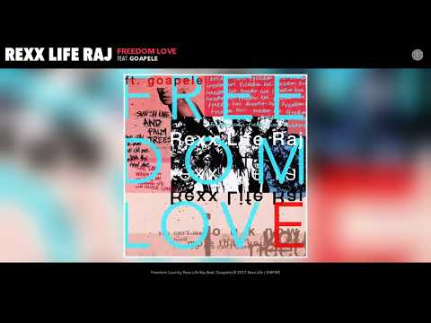 Rexx Life Raj - Freedom Love ft. Goapele (AUDIO)