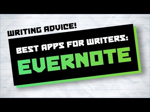 Best Apps For Writers: Evernote ★ Writing Advice