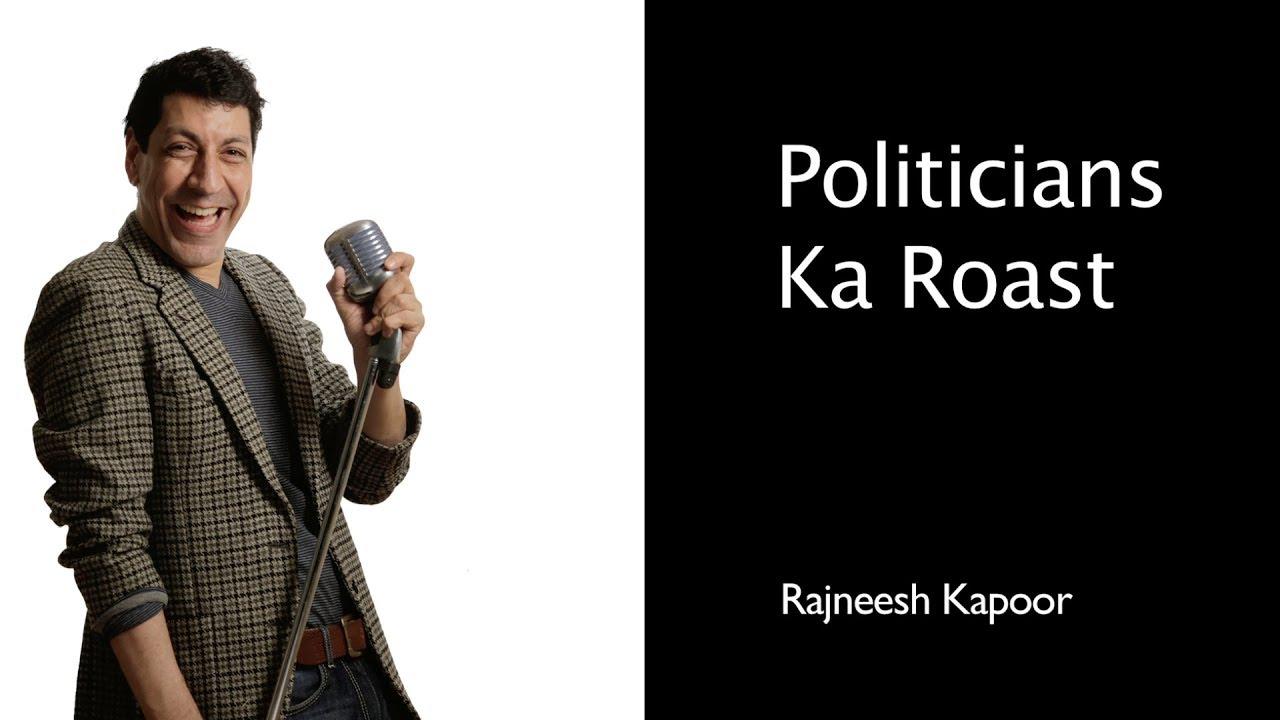 Politicians ka Roast: Stand-up Comedy by Rajneesh Kapoor
