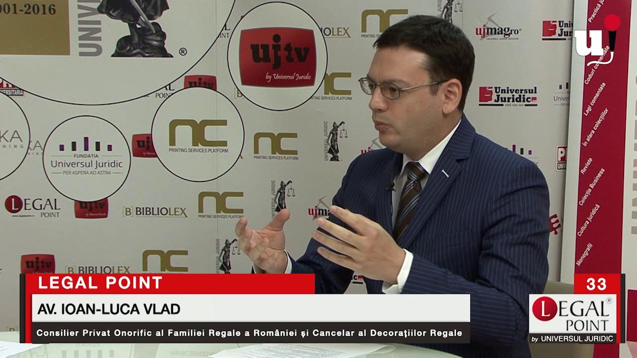 """EMISIUNEA TV """"LEGAL POINT"""" 33 – Ioan-Luca Vlad: Despre Coroană și avocatură"""